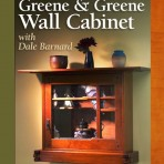 Instructional DVD – Make a Greene & Greene Wall Cabinet with Dale Barnard SOLD OUT